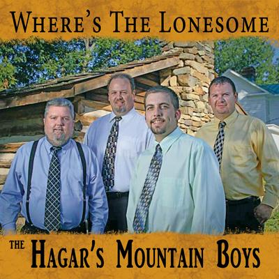 The Hagar's Mountain Boys - Where's the Lonesome MFR110125