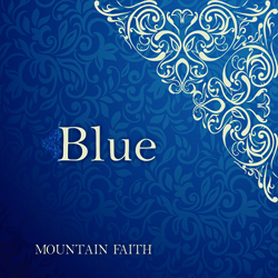 Mountain Faith - BLUE MFR141104