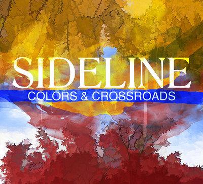Sideline - Colors & Crossroads