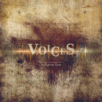 Volume Five - VOICES