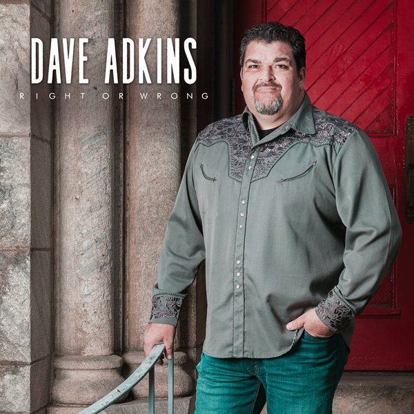 Dave Adkins - Right or Wrong - Pre-order. Ships 3/9/18 79966664395