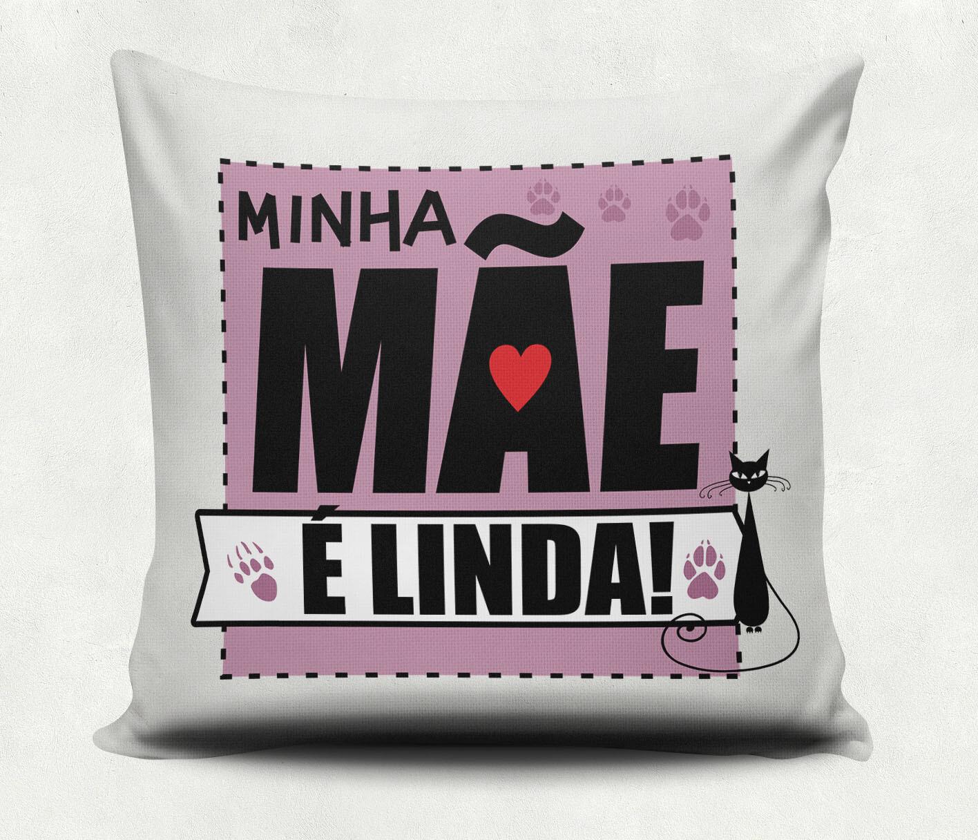 Almofada Minha Mãe e Linda
