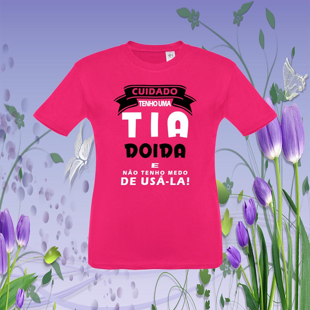 """T-Shirt Criança """"Tia Doida"""""""