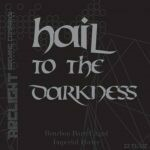 Arclight Hail to the Darkness BA Stout 22oz