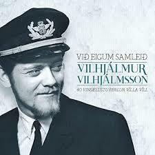 Vilhjálmur Vilhjálmsson - Við Eigum Samleið 2CD