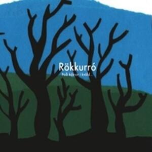 Rökkurró - Það Kólnar Í Kvöld