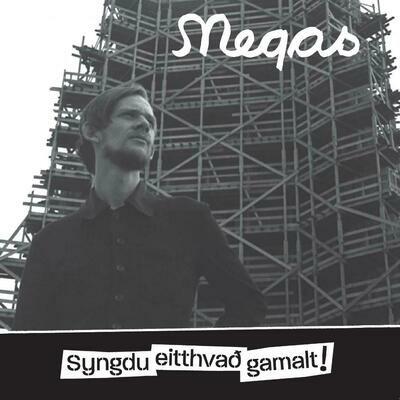 Megas - Syngdu Eitthvað Gamalt! 2CD