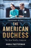 American Duchess: Wallis Simpson