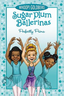 Sugar Plum Ballerinas #3: Perfectly Prima