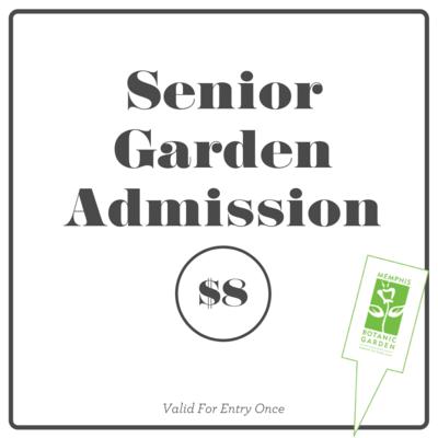Garden Admission- Senior