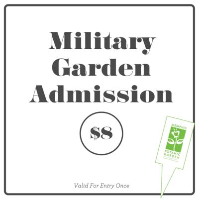 Garden Admission- Military