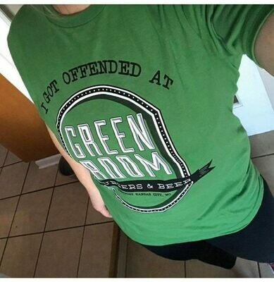 I got offended at Green Room tee shirt