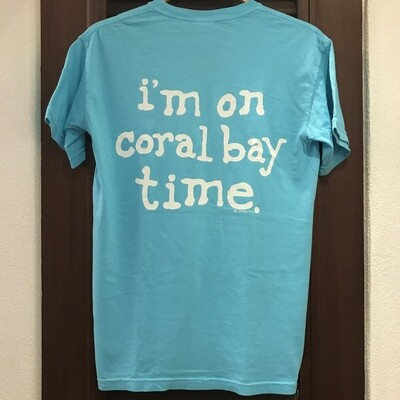 I'M ON CORAL BAY TIME TEE