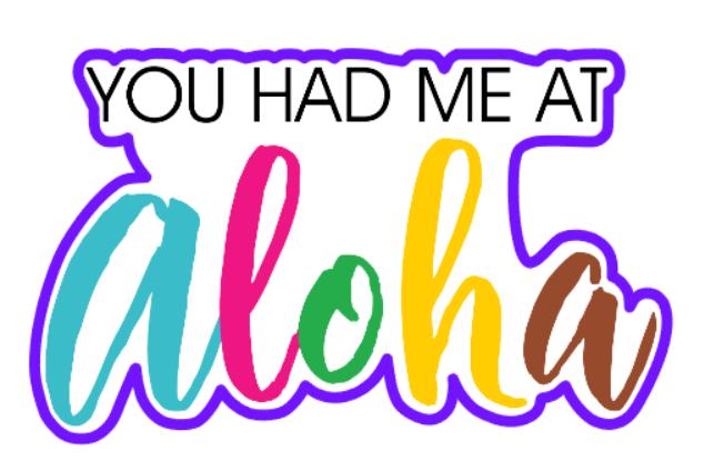 You Had Me At Aloha 01