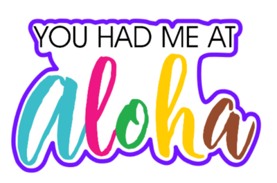 You Had Me At Aloha 01