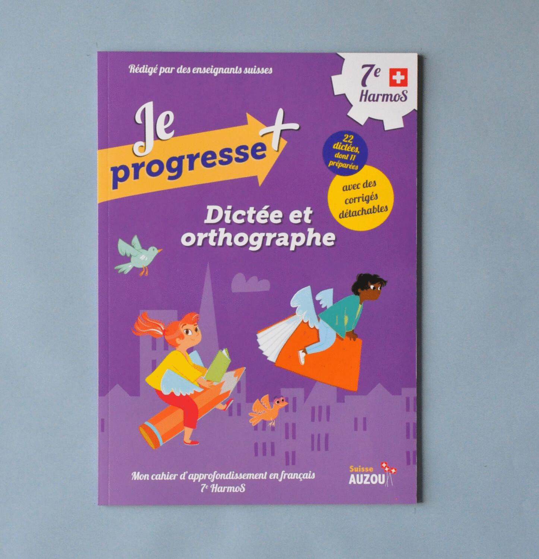 Dictée et orthographe - 7e Harmos