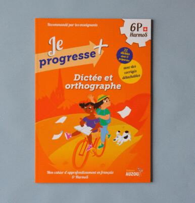 Dictée et orthographe - 6e Harmos