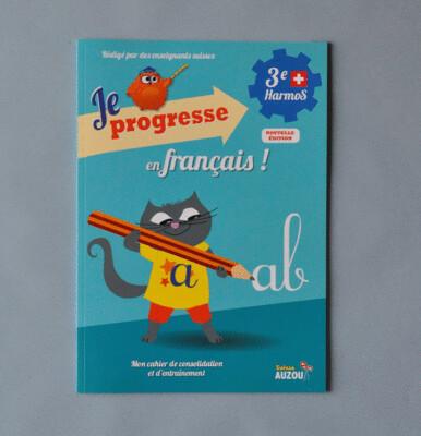 Je progresse en français - 3e Harmos