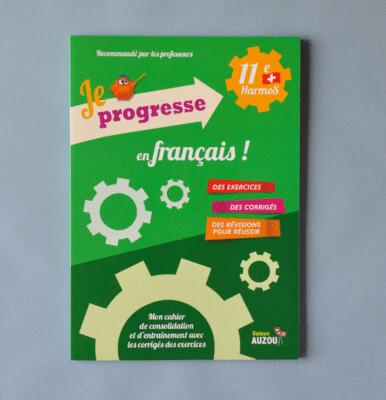 Je progresse en français - 11e Harmos