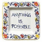 Anything is Possible Tray