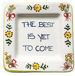 The Best is Yet to Come Tray