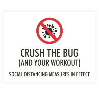 Crush the Bug (And Your Workout), Social Distancing Measures In Effect