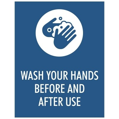 Wash Your Hands Before and After Use - Sign
