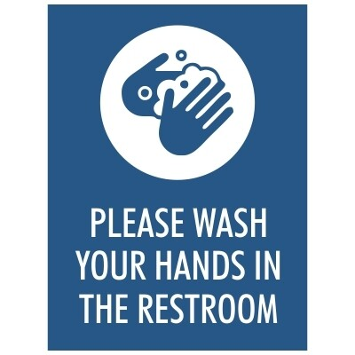 Please Wash Your Hands in the Restroom - Sign