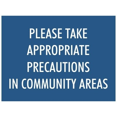 Please Take Appropriate Precautions in Community Areas - Sign
