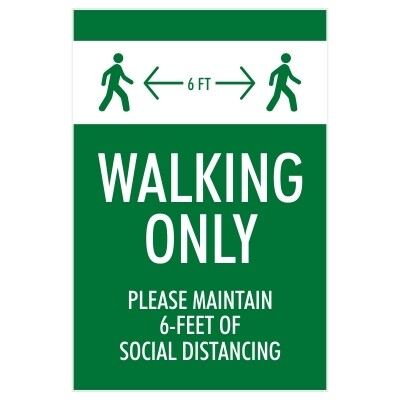 Walking Only, Please Maintain 6 Feet of Social Distancing - Sign