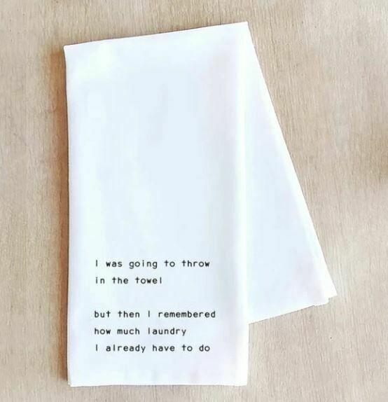 DE009 I Was Going To Throw In The Towel Tea Towel