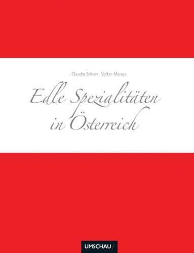 Edle Spezialitäten in Österreich 00003