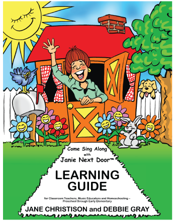 LEARNING GUIDE - Come Sing Along with Janie Next Door™ Learning Guide (Book and Double CD Set)