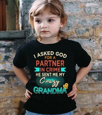 I Asked God Partner In Crime He Sent Crazy Grandma Shirt, Great Grandma Shirt, Promoted To Grandma, Cute Grandma Shirt, Grandmother Shirt