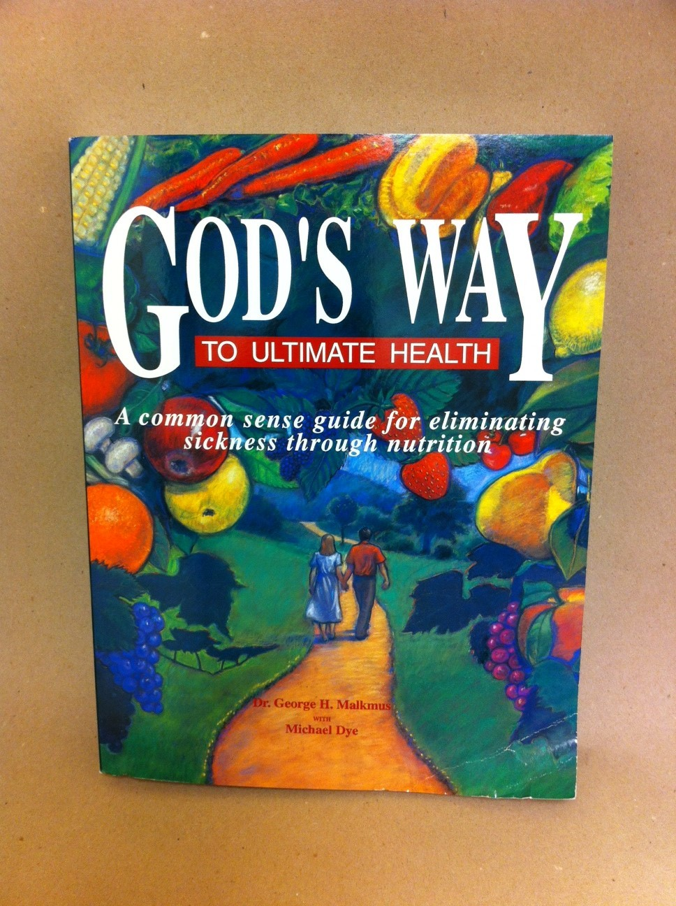 God's Way to Ultimate Health 1131