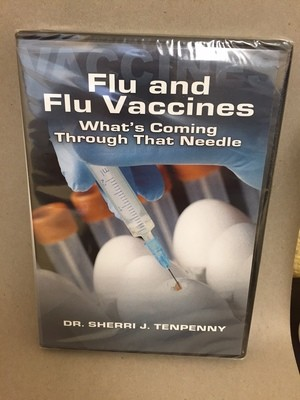 Flu and Flu Vaccinations --   What's Coming Through That Needle  DVD