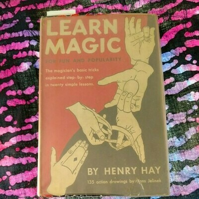 Learn Magic For Fun & Popularity by Henry Hay
