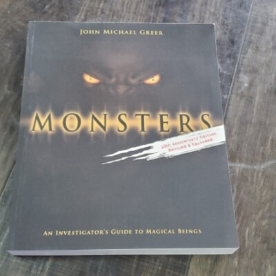 Monsters By John Michael Greer 10th Anniversary edition