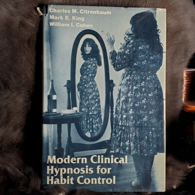 Modern Clinic Hypnosis For Habit Control by Citrenbaum, Charles M.