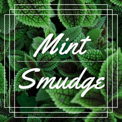 Mint Smudges $5