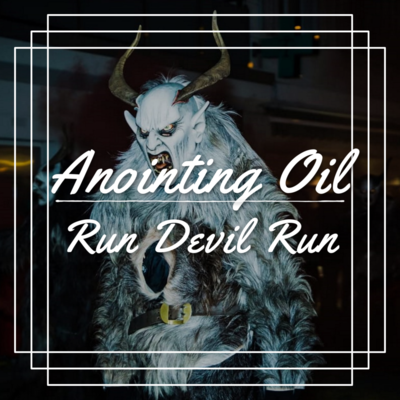 Run Devil Run Magickal Oil (Banishing Oil)