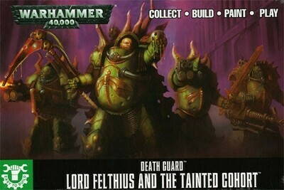Death Guard Lord Felthius And The Tainted Cohort