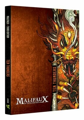 Malifaux 3E Ten Thunders Book