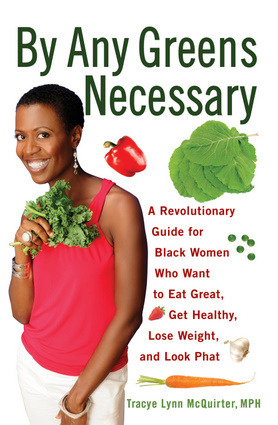 By Any Greens Necessary (Book)