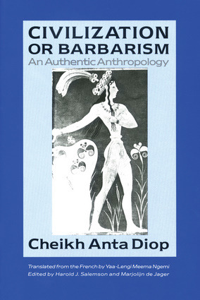 Civilization or Barbarism: An Authentic Anthropology (Book)