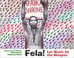 FELA: Let Music Be The Weapon (Book)