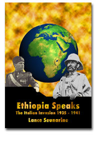 Ethiopia Speaks: The Italian Invasion 1935 - 1941 (Book)