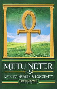 Metu Neter Volume 5 by Ra Un Nefer Amen