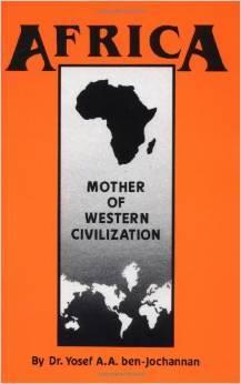 Africa: Mother of Western Civilization