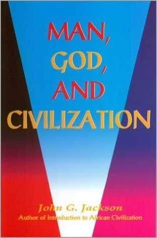 Man, God, & Civilization